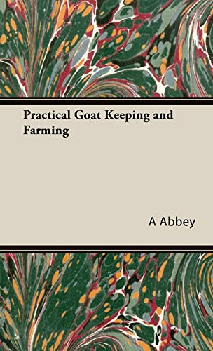 9781443737852: Practical Goat Keeping and Farming