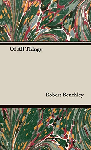 9781443738057: Of All Things