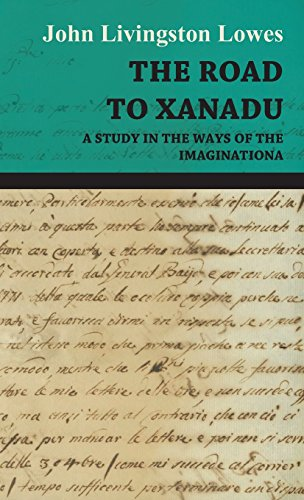 9781443738118: The Road to Xanadu - A Study in the Ways of the Imagination
