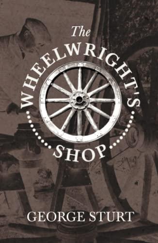 9781443738873: The Wheelwright's Shop (Craftsman)