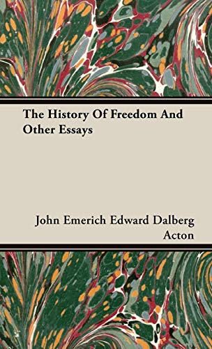 9781443739535: The History Of Freedom And Other Essays