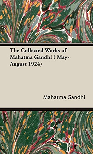 9781443740203: The Collected Works of Mahatma Gandhi ( May-August 1924)