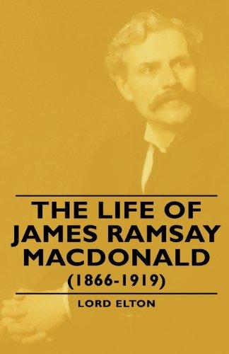 9781443740210: The Life of James Ramsay Macdonald 1866-1919