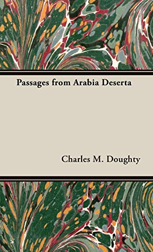 9781443740258: Passages from Arabia Deserta (Life & Letters)