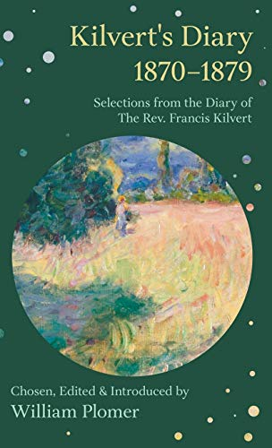 9781443740272: Kilvert's Diary 1870-1879 - Selections from the Diary of the REV. Francis Kilvert