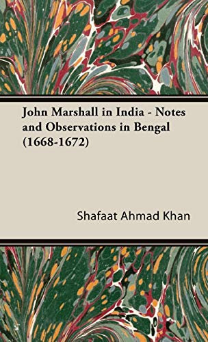 9781443740302: John Marshall in India - Notes and Observations in Bengal (1668-1672)
