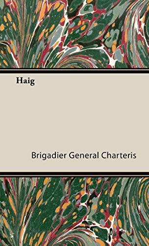 Haig: Brigadier General Charteris