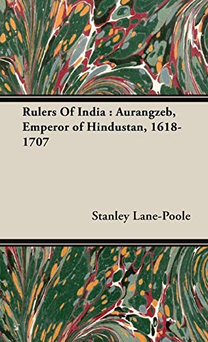 9781443740395: Rulers Of India: Aurangzeb, Emperor of Hindustan, 1618-1707