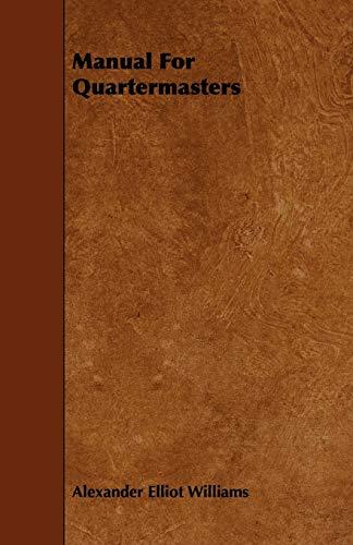 9781443746724: Manual For Quartermasters