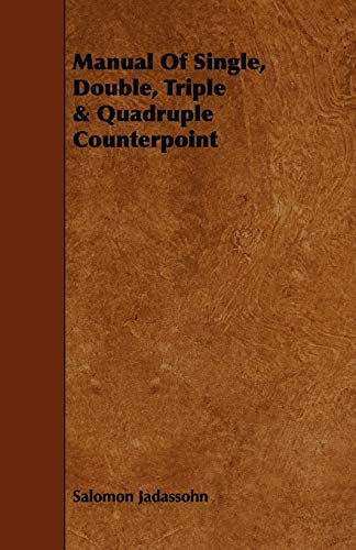 9781443748230: Manual Of Single, Double, Triple & Quadruple Counterpoint