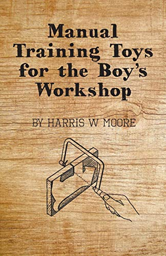 9781443748681: Manual Training Toys for the Boy's Workshop