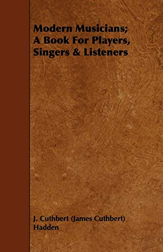 9781443750554: Modern Musicians; A Book For Players, Singers & Listeners