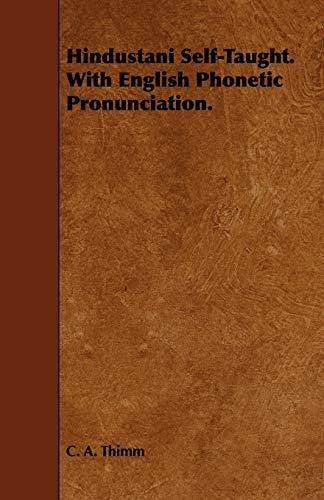 9781443754606: Hindustani Self-Taught. With English Phonetic Pronunciation.