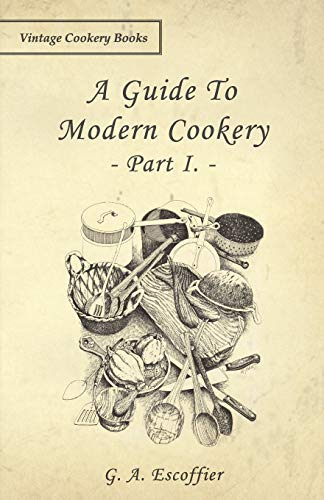 9781443758673: A Guide to Modern Cookery - Part I