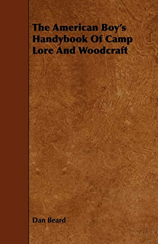9781443761758: The American Boy's Handybook Of Camp Lore And Woodcraft