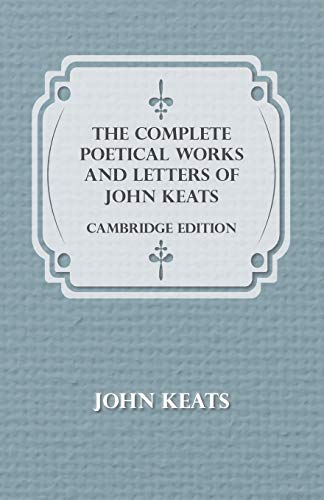 9781443762472: The Complete Poetical Works and Letters of John Keats - Cambridge Edition