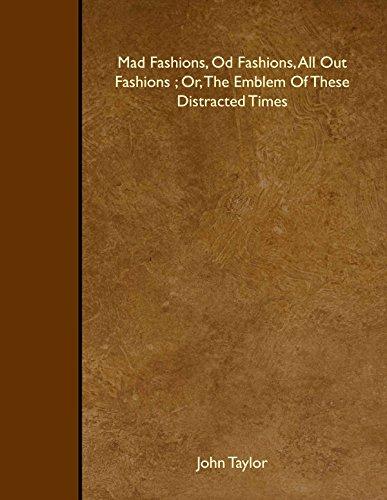 Mad Fashions, Od Fashions, All Out Fashions: Taylor, John
