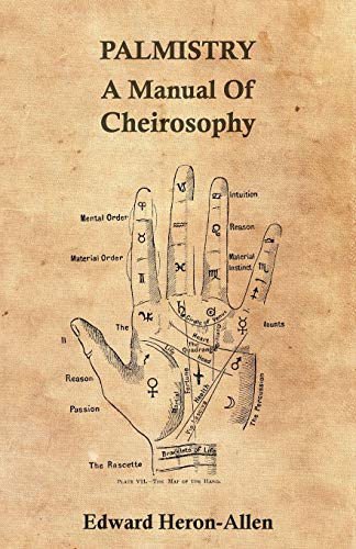 Palmistry - A Manual Of Cheirosophy: Ed. Heron-Allen