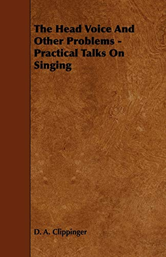 9781443769433: The Head Voice And Other Problems - Practical Talks On Singing