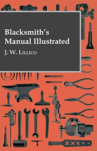 9781443772785: Blacksmith's Manual Illustrated