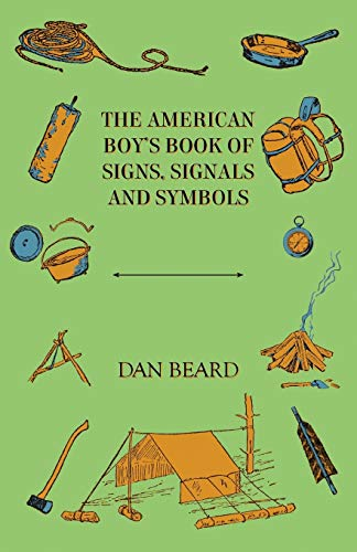 9781443773669: The American Boy's Book Of Signs, Signals And Symbols