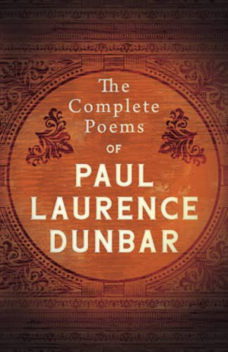 9781443774420: The Complete Poems Of Paul Laurence Dunbar
