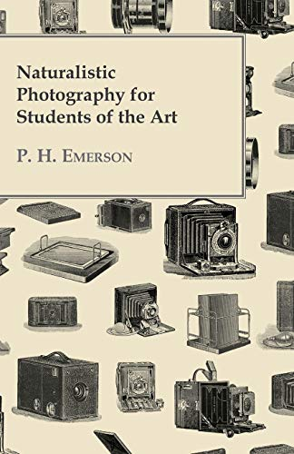 9781443778787: Naturalistic Photography For Students Of The Art