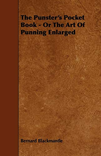 9781443780087: The Punster's Pocket Book - Or The Art Of Punning Enlarged
