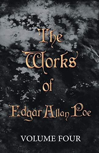 9781443781541: The Works of Edgar Allan Poe Volume Four