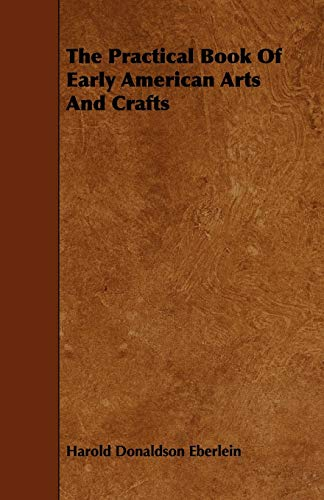 9781443782494: The Practical Book Of Early American Arts And Crafts