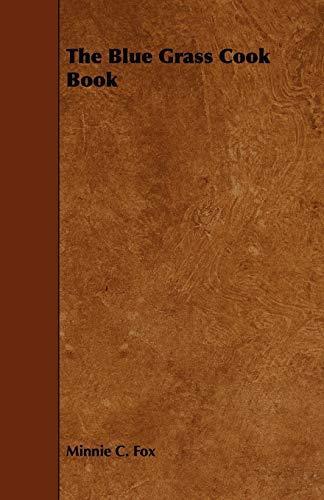 9781443787970: The Blue Grass Cook Book