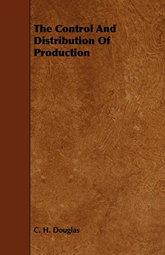 9781443791359: The Control and Distribution of Production