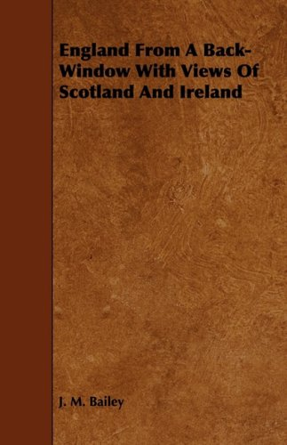 9781443791618: England From A Back-Window With Views Of Scotland And Ireland