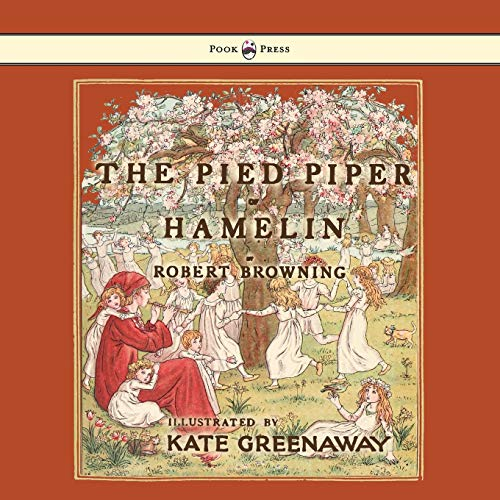 9781443797122: The Pied Piper of Hamelin - Illustrated by Kate Greenaway