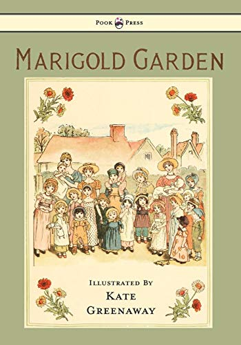 9781443797139: Marigold Garden: Pictures and Rhymes - Illustrated by Kate Greenaway