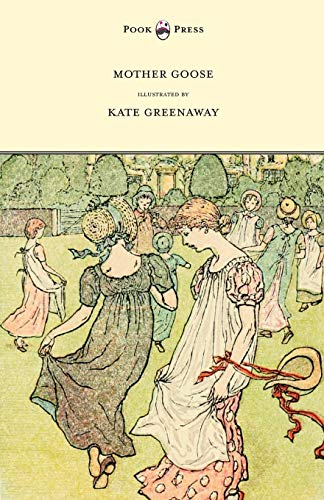 9781443797146: Mother Goose or the Old Nursery Rhymes - Illustrated by Kate Greenaway