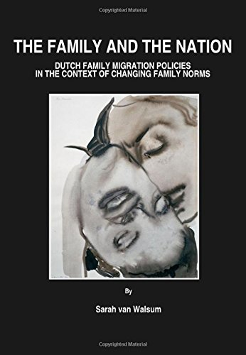 9781443800563: The Family and the Nation: Dutch Family Migration Policies in the Context of Changing Family Norms