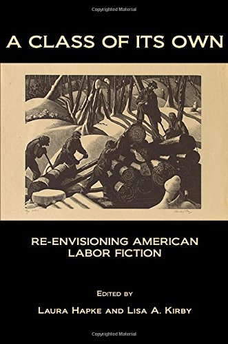 9781443801058: A Class of Its Own: Re-Envisioning Labor Fiction