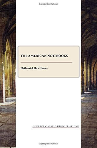 9781443803236: The American Notebooks