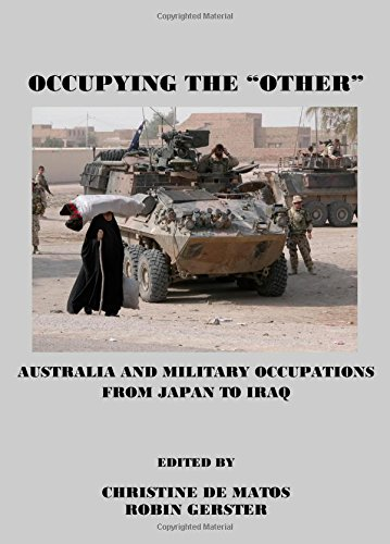 9781443803397: Occupying the Other: Australia and Military Occupations from Japan to Iraq
