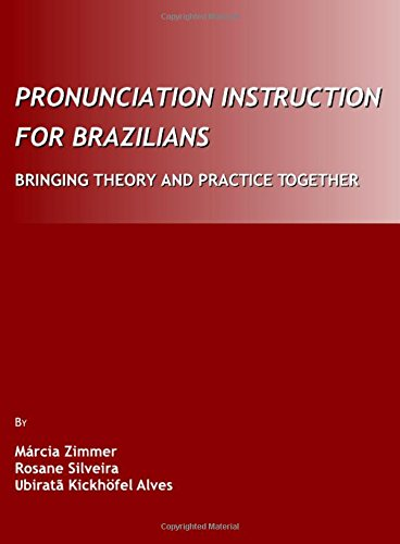9781443803465: Pronunciation Instruction for Brazilians: Bringing Theory and Practice Together [With 2]