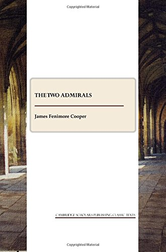 9781443805452: The Two Admirals