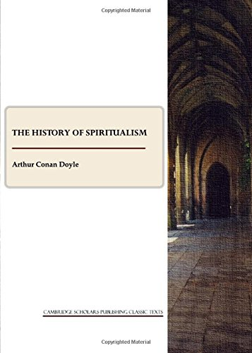 9781443806053: The History of Spiritualism (Cambridge Scholars Publishing Classics Texts)