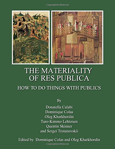 The Materiality of Res Publica: How to Do Things with Publics (9781443809580) by Dominique Colas