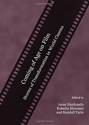 9781443809870: Coming of Age on Film: Stories of Transformations in World Cinema