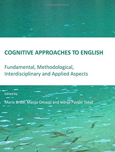 9781443811118: Cognitive Approaches to English: Fundamental, Methodological, Interdisciplinary and Applied Aspects