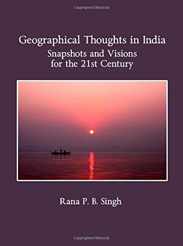9781443811187: Geographical Thoughts in India: Snapshots and Visions for the 21st Century (Planet Earth & Cultural Understanding)