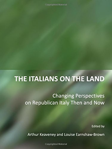 9781443811293: The Italians on the Land: Changing Perspectives on Republican Italy Then and Now