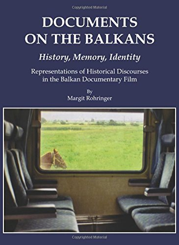 9781443812412: Documents on the Balkans - History, Memory, Identity: Representations of Historical Discourses in the Balkan Documentary Film