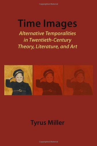 9781443812580: Time-Images: Alternative Temporalities in Twentieth Century Theory, History, and Art